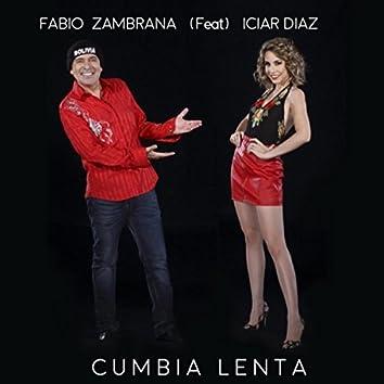Cumbia Lenta (feat. Iciar Diaz)