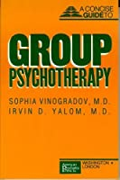 Concise Guide to Group Psychotherapy (Concise Guides)