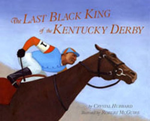 Last Black King of the Kentucky Derby