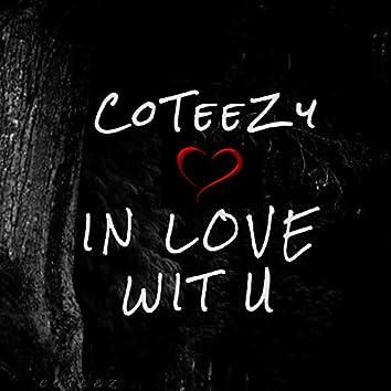 In Love Wit U