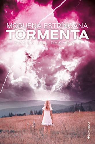 Tormenta (Voces del pasado nº 1) eBook: Estríngana, Moruena ...