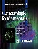 Cancérologie fondamentale