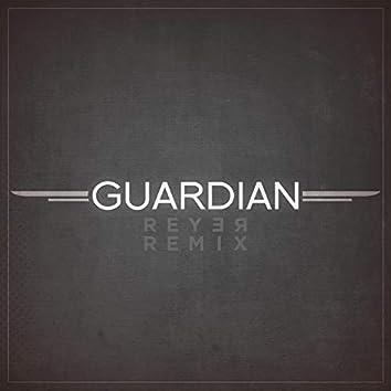 Guardian (Reyer Remix)