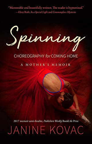 Spinning: Choreography for Coming Home (English Edition) eBook ...
