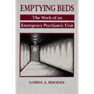 Emptying Beds: The Work of an Emergency Psychiatric Unit (Volume 27) (Comparative Studies of Health Systems and Medical Care)