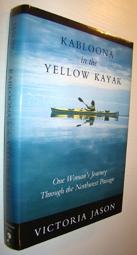 Kabloona In Yellow Kayak -  Jason, Victoria, Hardcover