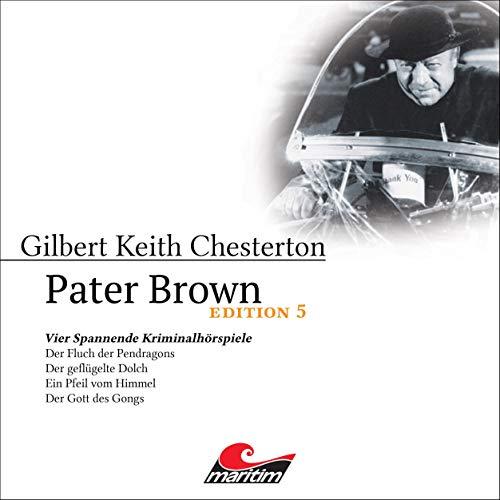 Pater Brown - Edition 5. Vier Spannende Kriminalhörspiele  By  cover art