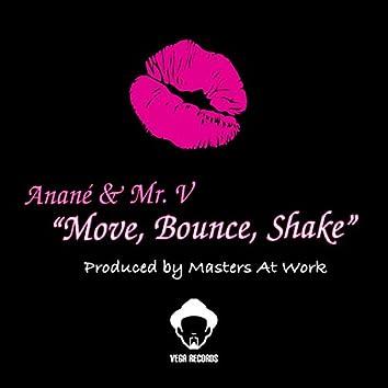 Move, Bounce, Shake