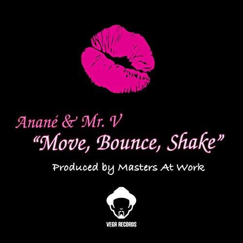 Mr. V & Anane