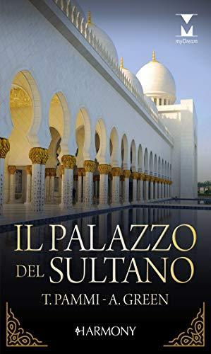 Il palazzo del sultano: Harmony My Dream (Italian Edition)