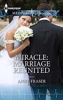 Miracle: Marriage Reunited by [ANNE FRASER]