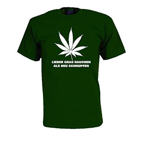 Fun T-Shirt Lieber Gras Rauchen als Heu schnupfen, Cooles frechem Statement witziges Party Spaß T-Shirt oder Geschenk große Größen (SDR014) XXL