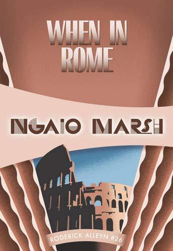 When in Rome (Inspector Roderick Alleyn, 26) (Volume 26)