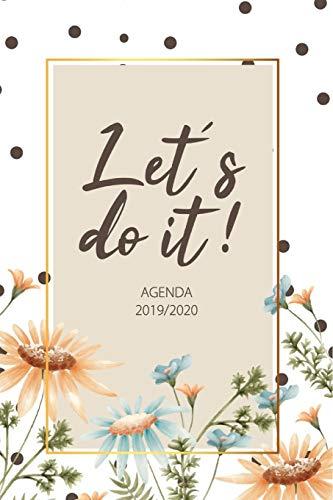 Agenda 2019 2020: Let's do it - Journalier, Agende, Office e Calendario Ottobre 2019 a Dicembre 2020 - Agenda Settimanale 2019 - 2020 - Agenda Giornaliera