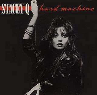 stacey q hard machine