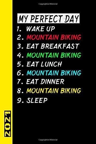 My Perfect Day Mountain Biking 2021: Italiano! Il mio calendario per il giorno perfetto è un regalo divertente e fresco per il 2021 e può essere usato come diario e libro dei compiti.