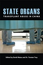 State Organs: Transplant Abuse in China