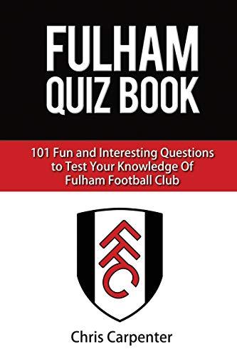 Fulham FC Quiz Book