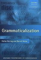 Grammaticalization (Oxford Textbooks in Linguistics)