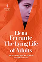 The Lying Life of Adults: A SUNDAY TIMES BESTSELLER