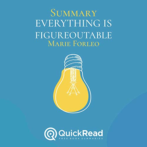 Summary: Everything Is Figureoutable by Marie Forleo audiobook cover art