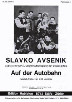 AUF DER AUTOBAHN - arrangiert für Akkordeon [Noten / Sheetmusic] Komponist: AVSENIK SLAVKO