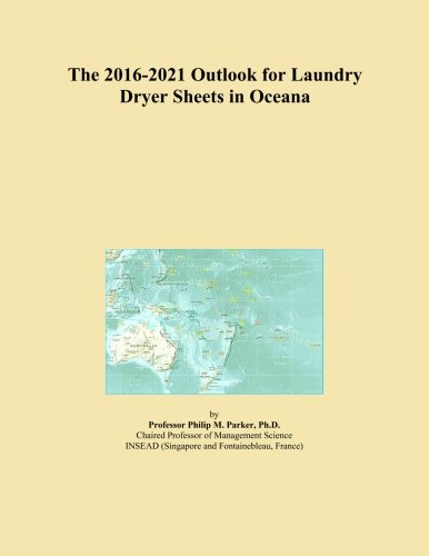 The 2016-2021 Outlook for Laundry Dryer Sheets in Oceana