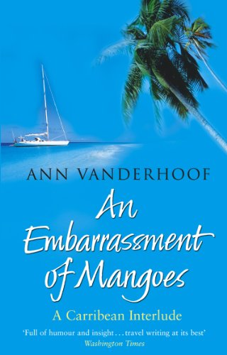An Embarrassment Of Mangoes (English Edition)