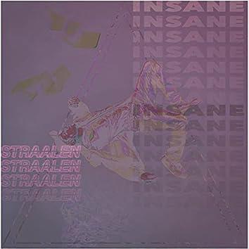 Insane (feat. Straalen)