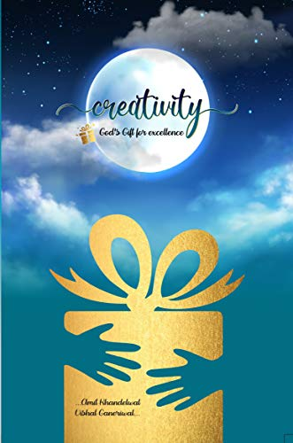 Creativity God's gift for excellence (English Edition)