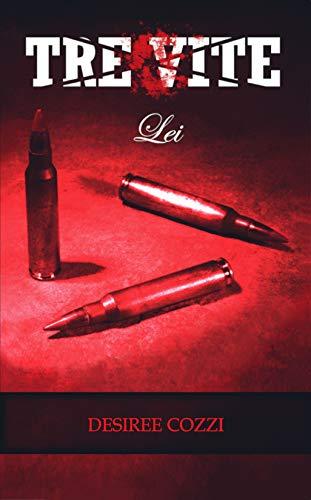 Lei (Tre Vite Vol. 1)