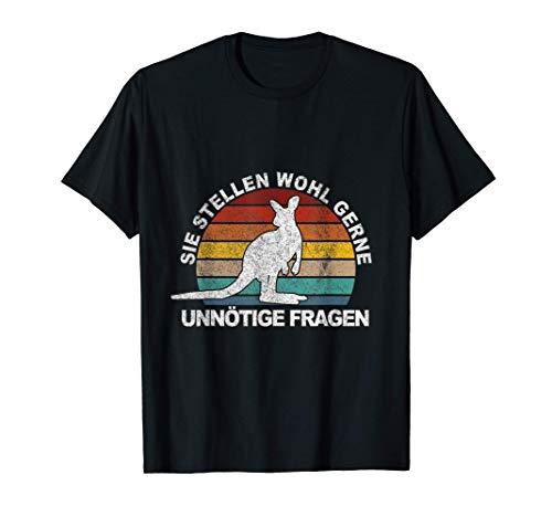 Sie stellen wohl gerne unnötige Fragen Känguru Witzig T-Shirt