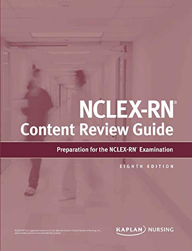 Compare Textbook Prices for NCLEX-RN Content Review Guide: Preparation for the NCLEX-RN Examination Kaplan Test Prep Eighth Edition ISBN 9781506262918 by Kaplan Nursing
