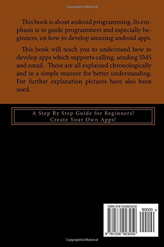 Android Programming: A Step by Step Guide for Beginners! Create Your Own Apps!: Volume 1