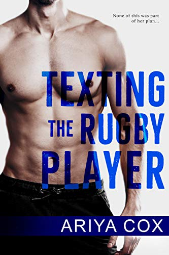 Texting the Rugby Player (English Edition)
