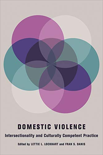 Domestic Violence: Intersectionality and Culturally...