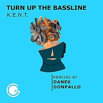 Turn up the Bassline