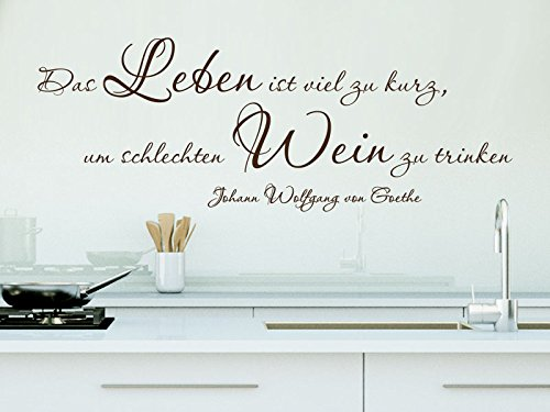 Klebeheld® Wandtattoo Das Leben ist viel zu kurz, um schlechten Wein zu Trinken. - Johann Wolfgang von Goethe (Farbe türkis/Größe 60x22cm)
