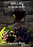 Gaillac, son vin, son histoire