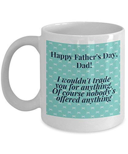 N\A ¡Feliz día del Padre, papá! No te cambiaría Emocional Divertido e hilarante Taza de café Tazas de café Novedad Especial para Que papá celebre Cada Momento Especial