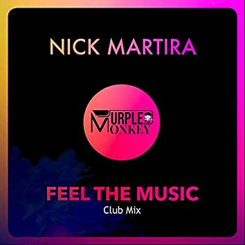 Feel the Music (Club Mix)