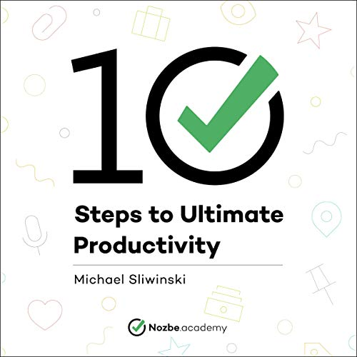 10 Steps to Ultimate Productivity audiobook cover art