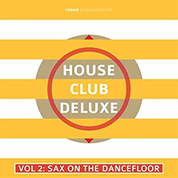 House Club Deluxe, Vol. 2: Sax on the Dancefloor