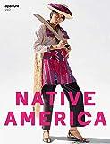 Aperture 240: Native America (Aperture Magazine)