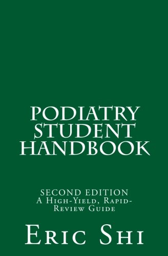Compare Textbook Prices for Podiatry Student Handbook: Second Edition Second Edition ISBN 9781548274146 by Shi, Eric