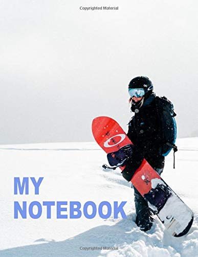 My Notebook. For Snowboarding Fans. Blank Lined Planner Journal Diary.