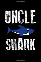 Uncle Shark: A Blank Lined 120 Page 6X9 Journal For Uncles