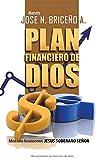 Plan Financiero de Dios (Spanish Edition)
