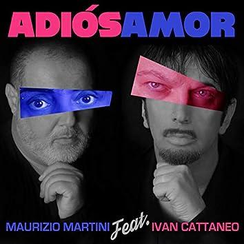Adiós Amor (feat. Ivan Cattaneo)