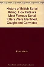 Best a history of british serial killing Reviews